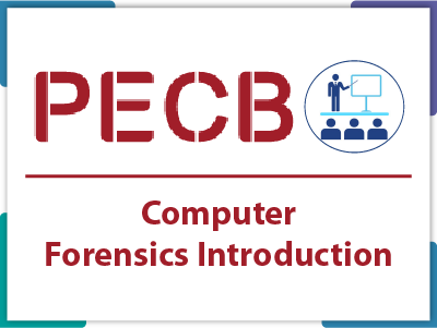 PECB Computer Forensics Introduction