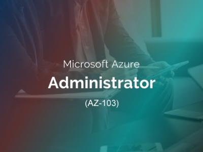 Microsoft Azure Administrator (AZ-103)