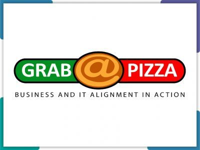 Grab@Pizza™ – Business IT Alignment in Action